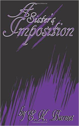 A Sister's Imposition (The Brunswick Saga) (Volume 2)